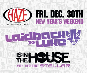 In The House Fridays at Haze Nightclub Las Vegas